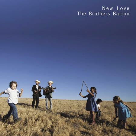 Barton Brothers Album - New Love